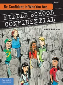Middle School Confidential: Book 1, Be Confident in Who You Are